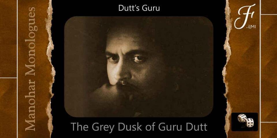 The Grey Dusk of Guru Dutt